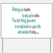 Castle: Risking Our Hearts Yard Sign