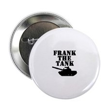"""Frank The Tank 2.25"""" Button"""