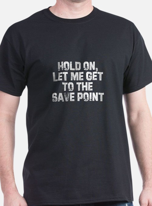Hold on, let me get to the sa Black T-Shirt