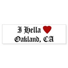 Hella Love Oakland Bumper Bumper Sticker