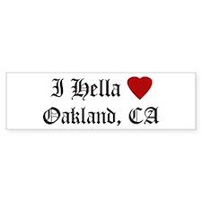 Hella Love Oakland Bumper Bumper Sticker