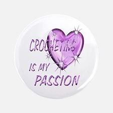 "Crocheting Passion 3.5"" Button"