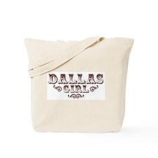Dallas Girl Tote Bag