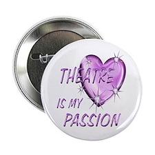 """Theatre Passion 2.25"""" Button"""