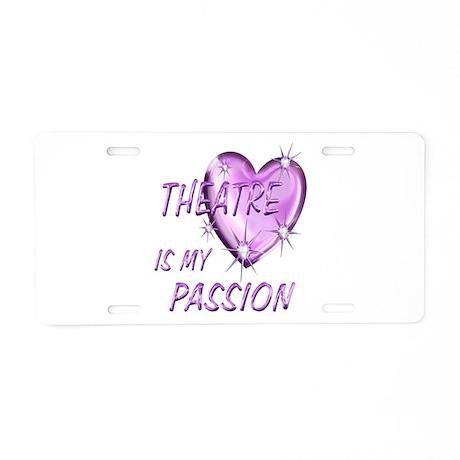 Theatre Passion Aluminum License Plate