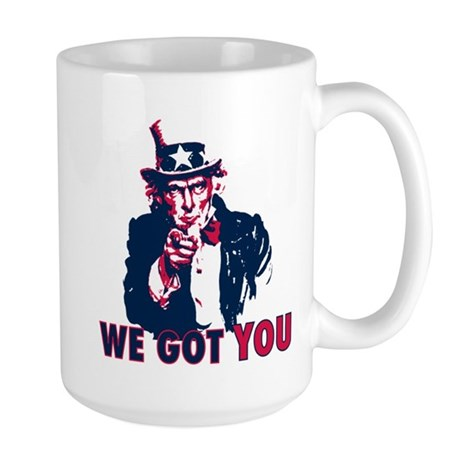 We Got You Large Mug