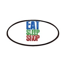 EAT SLEEP SHOP Patches