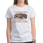 Not Born Here Women's T-Shirt