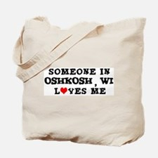 Someone in Oshkosh Tote Bag