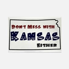 Dont mess with Kansas Magnets
