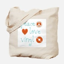 Peace, Love and Vinyl Tote Bag