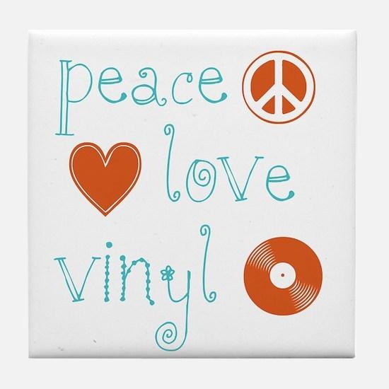 Peace, Love and Vinyl Tile Coaster