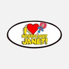 I Heart Interplanet Janet! Patches