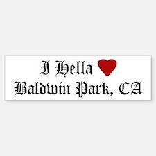 Hella Love Baldwin Park Bumper Bumper Bumper Sticker