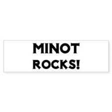 Minot Rocks! Bumper Bumper Sticker