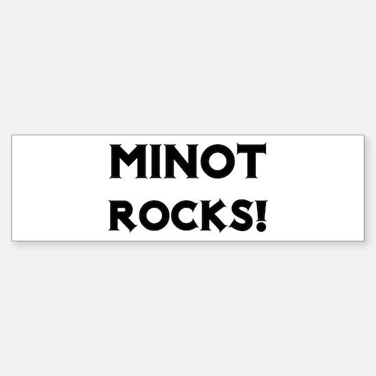 Minot Rocks! Bumper Bumper Bumper Sticker