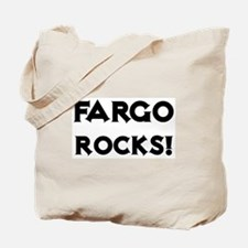 Fargo Rocks! Tote Bag