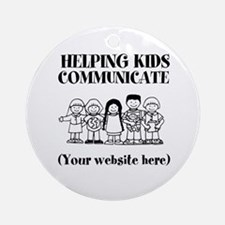 Helping Kids Communicate Ornament (Round)