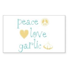 Peace, Love and garlic Decal
