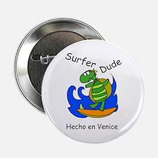 "Hecho en Venice Surfer Dude 2.25"" Button"