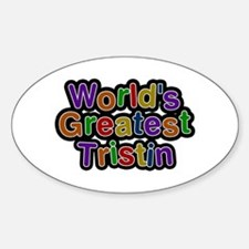 World's Greatest Tristin Oval Decal