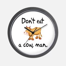 Don't Eat A Cow Man Wall Clock