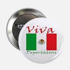 Viva Deportation! Button