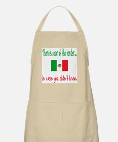There's a War on our Border BBQ Apron