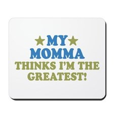 My Momma Mousepad