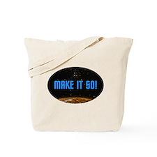 ST: Make It So Tote Bag