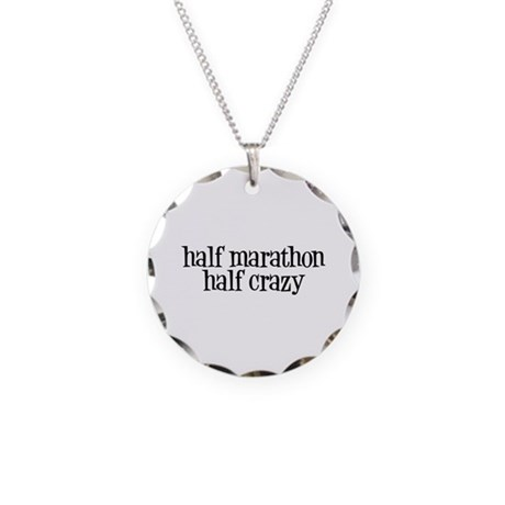 half marathon half crazy b Necklace Circle Charm