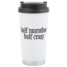 half marathon half crazy b Travel Mug