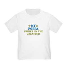 My Poppa Toddler T-Shirt