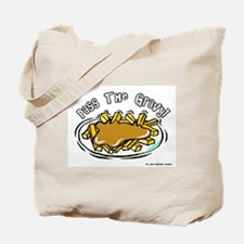 Pass The Gravy Tote Bag