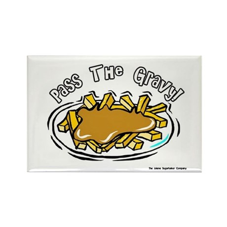 Pass The Gravy Rectangle Magnet