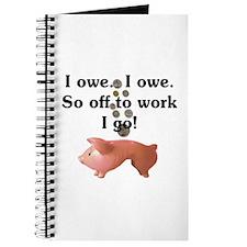 I Owe...I Owe Journal
