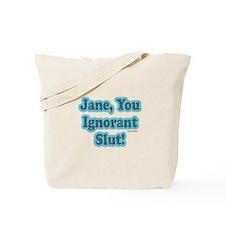 SNL: Jane Tote Bag