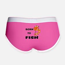 Born To Fish Women's Boy Brief