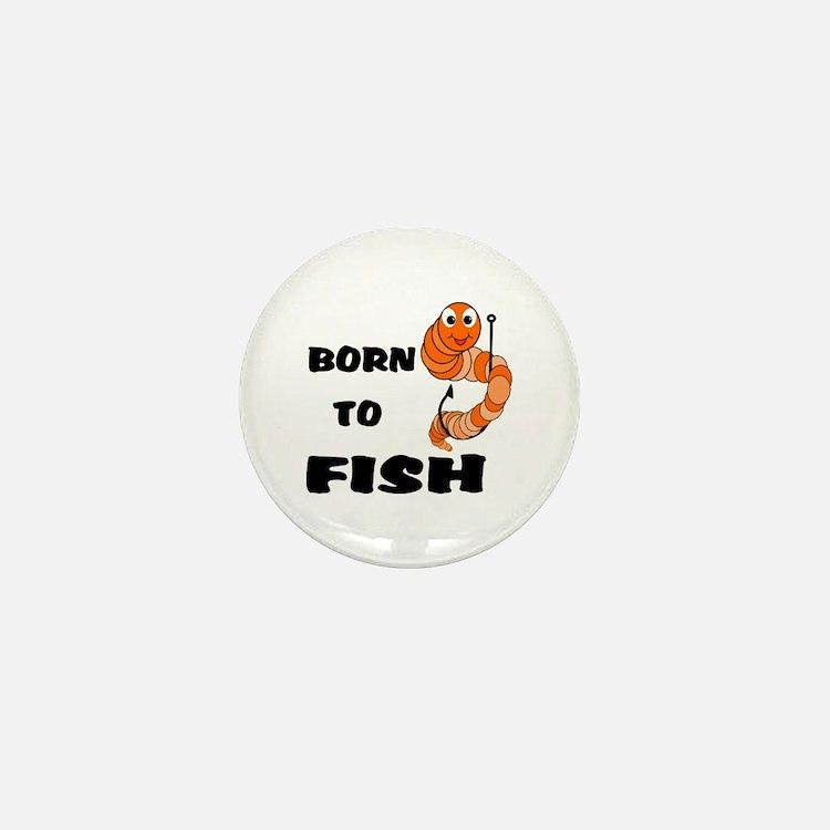 Born To Fish Mini Button