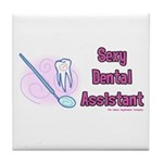 Sexy Dental Assistant Tile Coaster