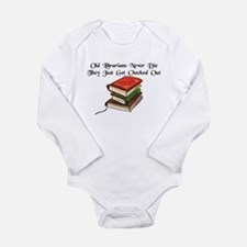 """Old Librarians Never Die"" Long Sleeve Infant Body"