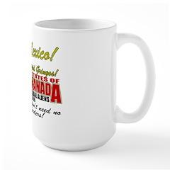 Anti Mexican Illegal Alien Large Mug