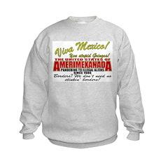Anti Mexican Illegal Alien Sweatshirt