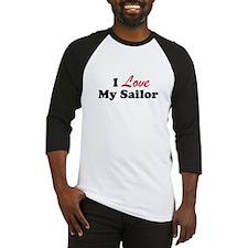 I Love My Sailor Baseball Jersey