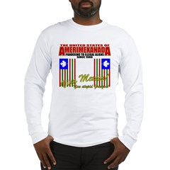 Anti Illegal Mexicans Long Sleeve T-Shirt