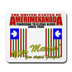 Anti Illegal Mexicans Mousepad