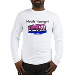 Mobile Home Girl Long Sleeve T-Shirt