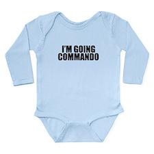 Im Going Commando Long Sleeve Infant Bodysuit
