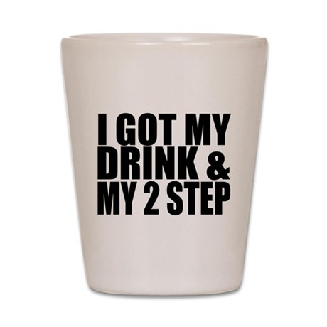 Drink 2 Step Shot Glass