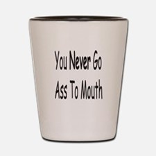 Ass To Mouth Shot Glass